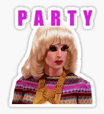 "Katya Zamolodchikova ""Party"" All stars 2 Sticker"