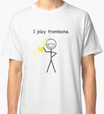 I Play Trombone - Stick Figure Classic T-Shirt