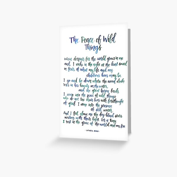 The Peace of Wild Things Greeting Card