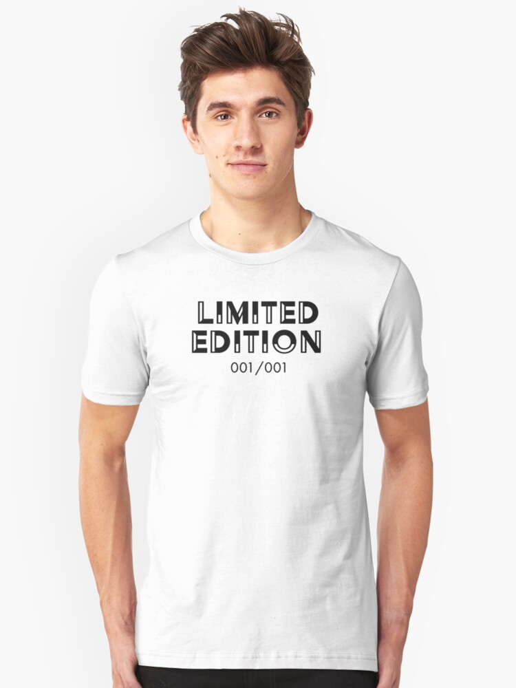 Limited Edition 001/001 Unisex T-Shirt Front