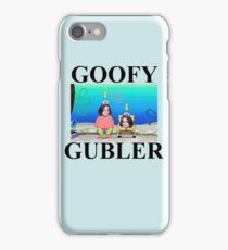 i'm a goofy gubler, yeah iPhone Case/Skin