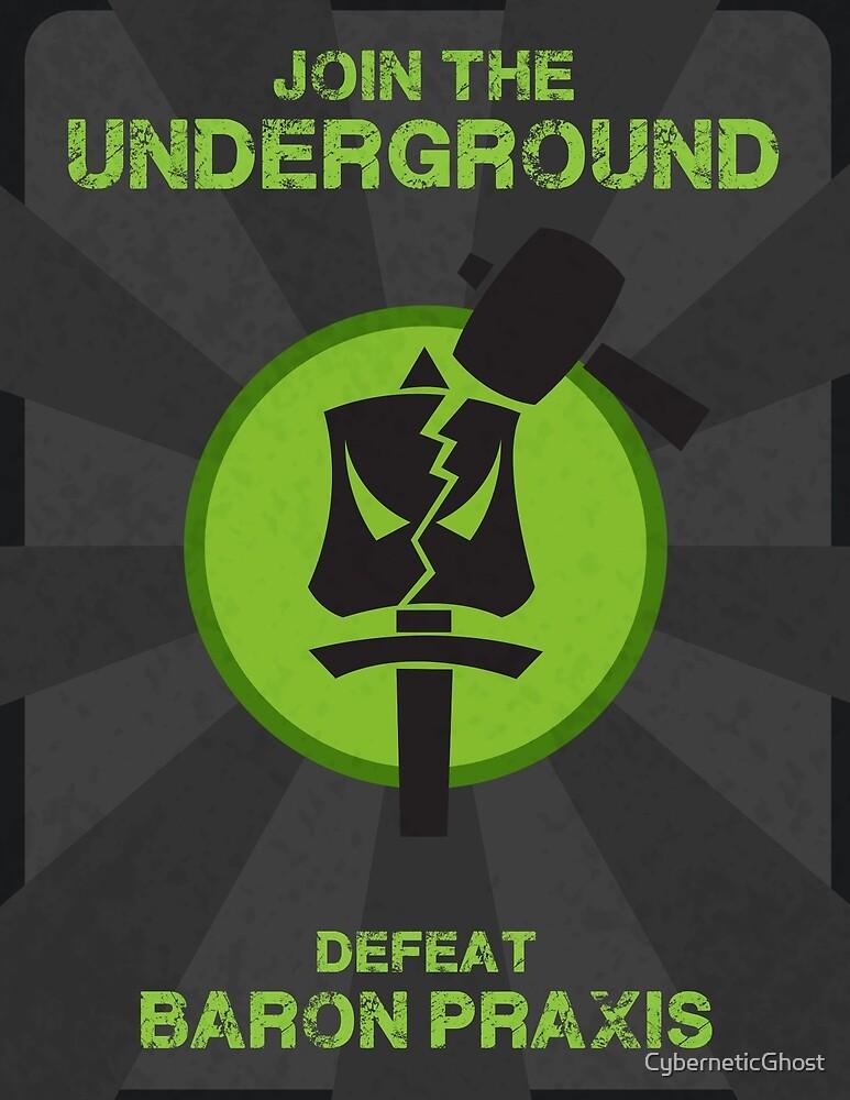 Underground Propaganda by CyberneticGhost