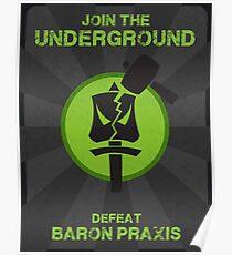 Underground Propaganda Poster
