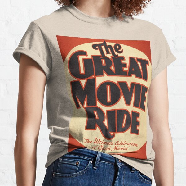 The Great Movie Ride Classic T-Shirt
