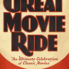 The Great Movie Ride by scohoe