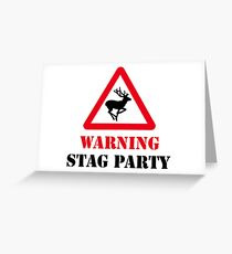 stag party, stag, party, married, stag doo Greeting Card
