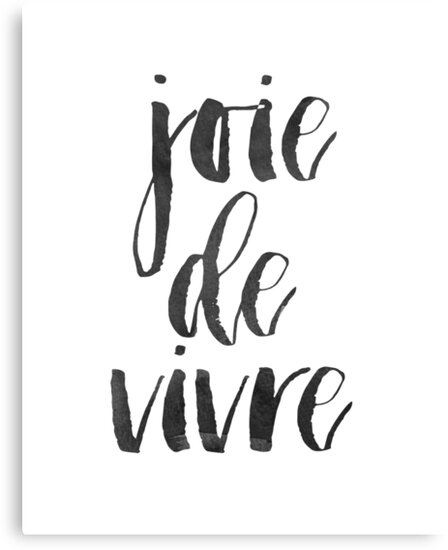 Joie de vivre printable wall artprintable quote black white printfrench quote