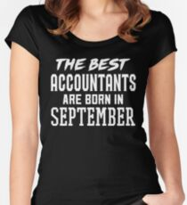 The Best Accountants Are Born In September Women's Fitted Scoop T-Shirt