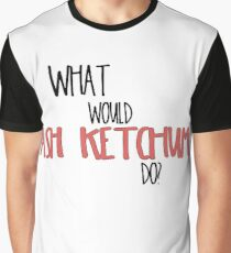 What would Ash Ketchum do? Graphic T-Shirt