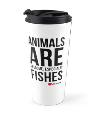 Animal Qoute Designs-Fishes, Love Animals by Makky