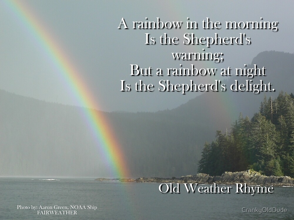 A Rainbow In The Morning - Old Weather Rhyme by CrankyOldDude