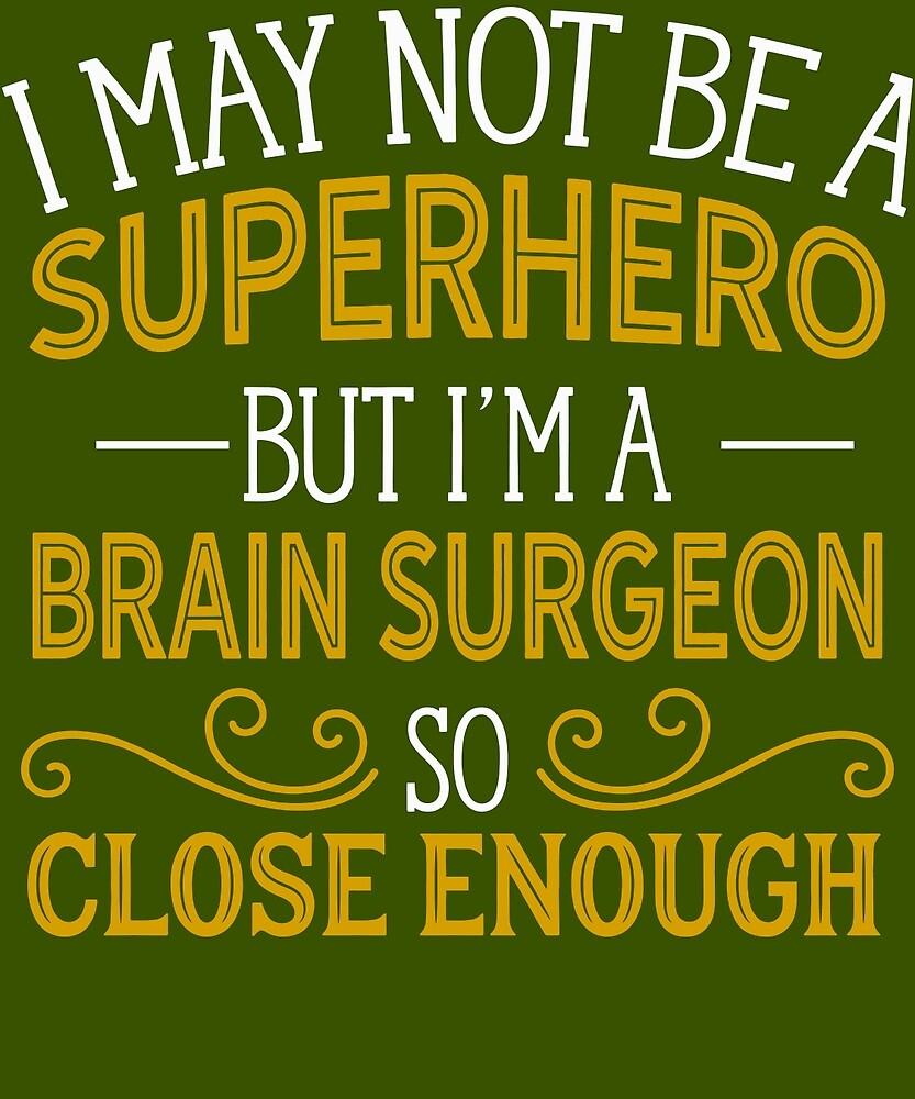 Superhero But Brain Surgeon  by AlwaysAwesome