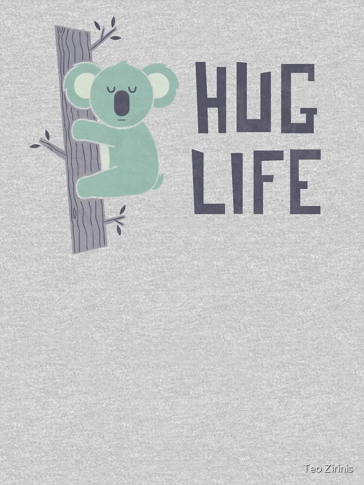 Hug Life by theodorezirinis