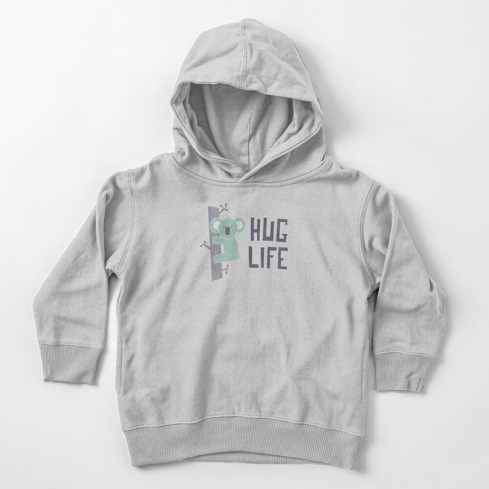 Hug Life Toddler Pullover Hoodie
