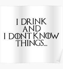 I drink... Poster