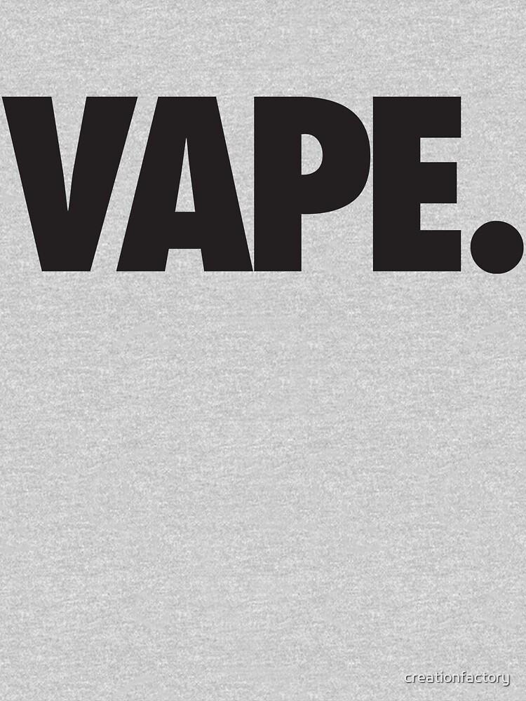 VAPE - BLACK by creationfactory