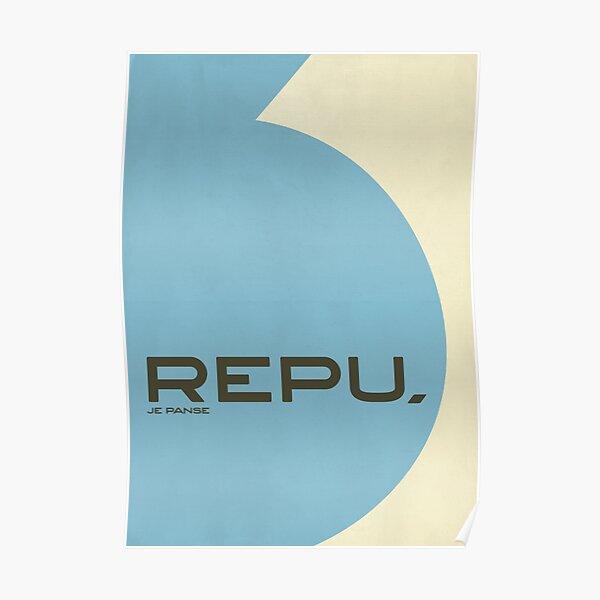 Repu, je panse Poster