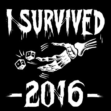 I survived 2016 - white type by TheTeesy