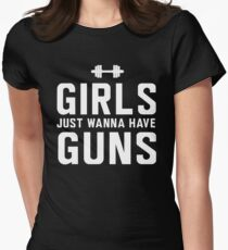 Girls just wanna have guns (biceps) Womens Fitted T-Shirt