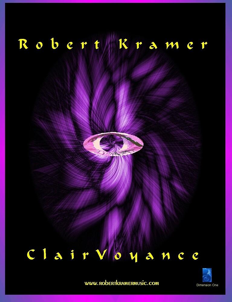Robert Kramer - Clairvoyance by robertkramer