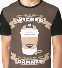 Drink of the Damned Graphic T-Shirt
