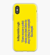 Can't Unstupid Stupid iPhone Case