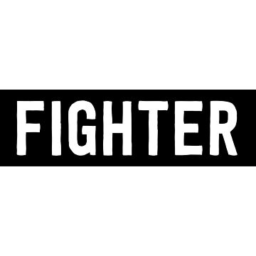 FIGHTER by causes
