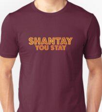 Shantay - You Stay [Drag Race] Unisex T-Shirt