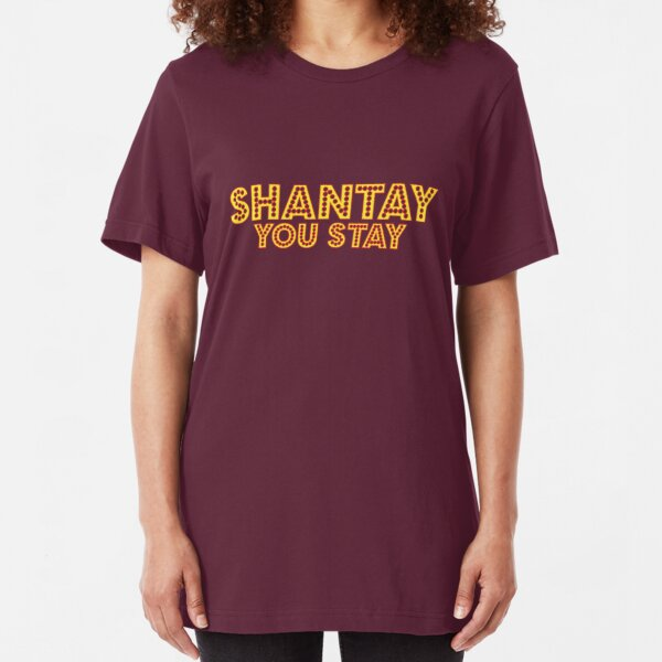 Shantay - You Stay [Drag Race] Slim Fit T-Shirt