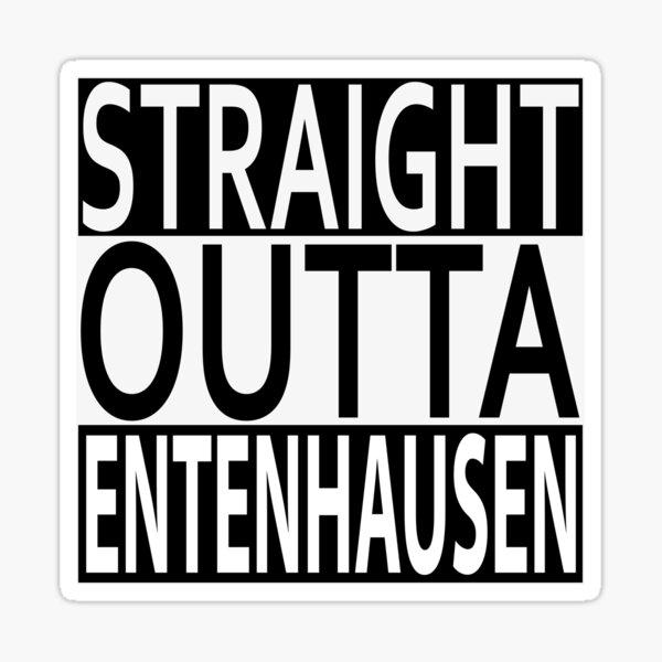 Straight Outta Entenhausen Sticker