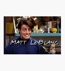 Matt LeBlanc Friends TV Show Photographic Print