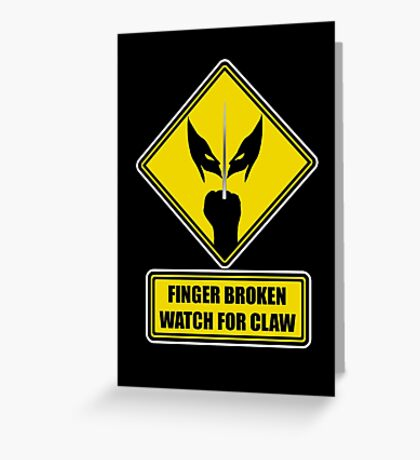 Watch for Claw! Greeting Card