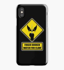 Watch for Claw! iPhone Case/Skin