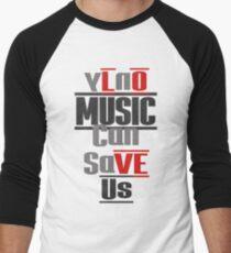 LOVE Us - MUSIC - Can Save Us Men's Baseball ¾ T-Shirt