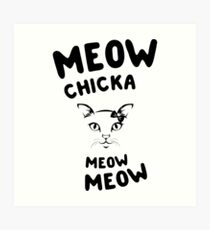 Lámina artística Meow chicka miau miau