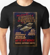 Tales from the Canyons of the Damned in Space Unisex T-Shirt