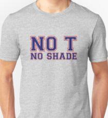 No T - No Shade [Drag Race] Unisex T-Shirt