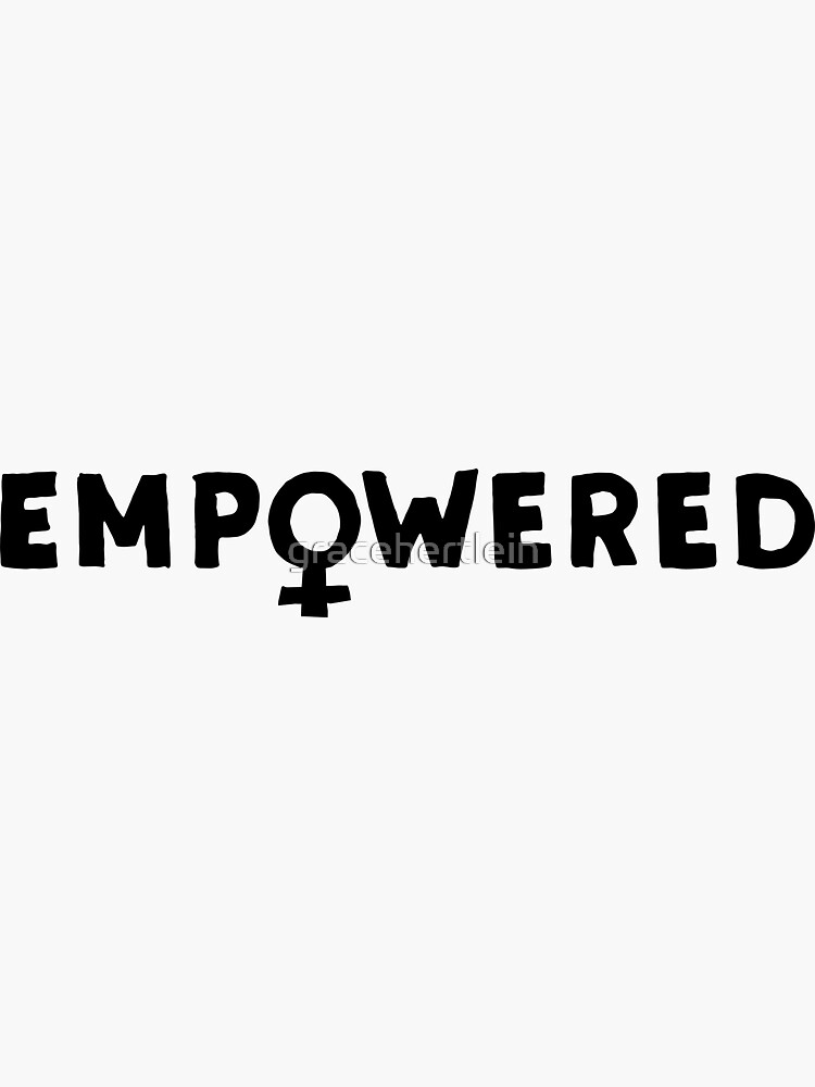 EMPOWERED – black by gracehertlein