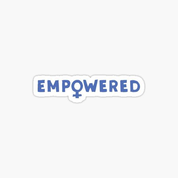 EMPOWERED – blue Sticker