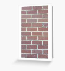 Up Against A Brick Wall Greeting Card