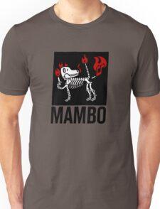 MAMBO BLAMMO DOG Unisex T-Shirt