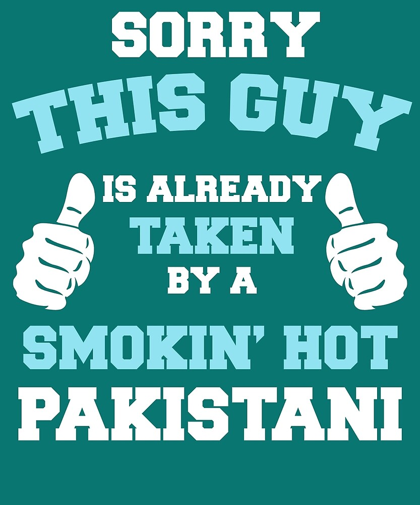 This Guy Is Taken By A Smokin Hot Pakistani by AlwaysAwesome