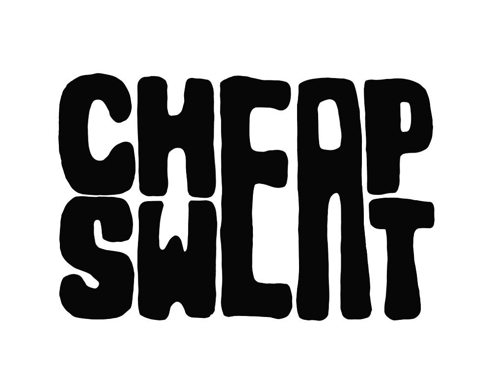 Cheap Sweat(shirt) by Cheap Sweat