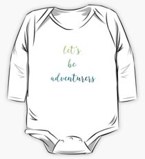 Let's Be Adventurers Watercolor Print One Piece - Long Sleeve
