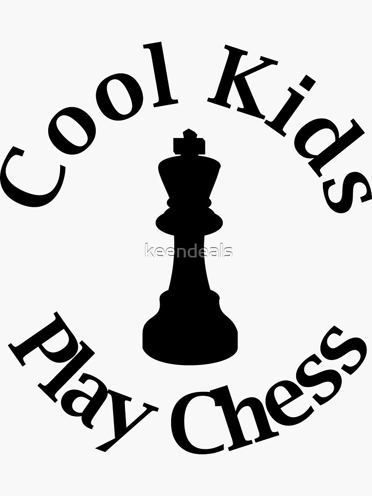 Cool Kids Play Chess - Chess Lover - King Queen Check Mate by keendeals