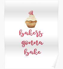 Bakers Gonna Bake Watercolor Print Poster
