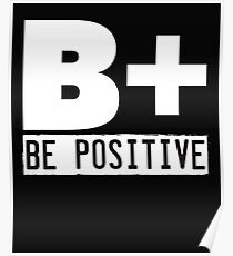B+ Be Positive  Poster