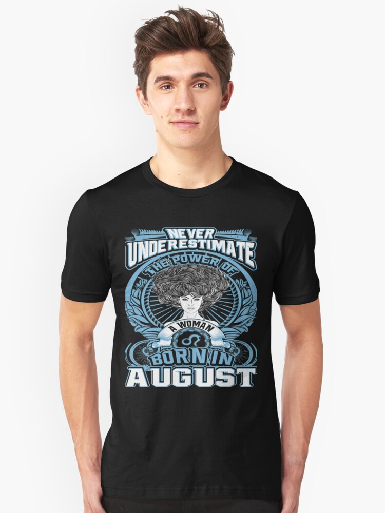 Born in August Unisex T-Shirt Front