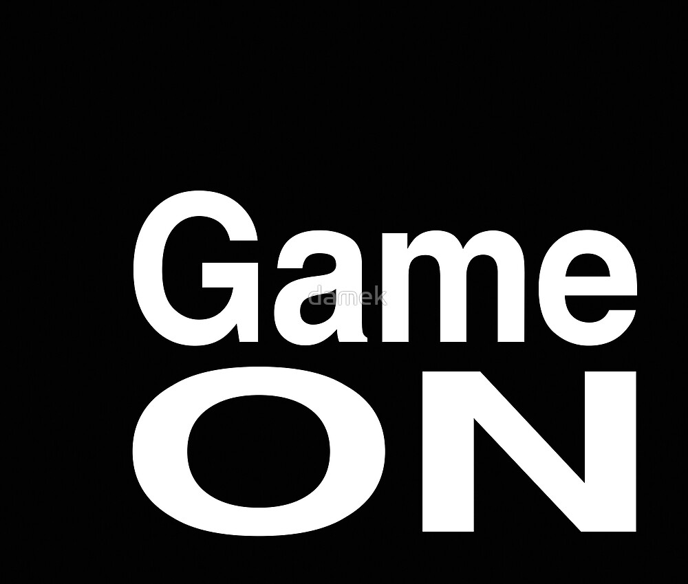 GAME ON by damek