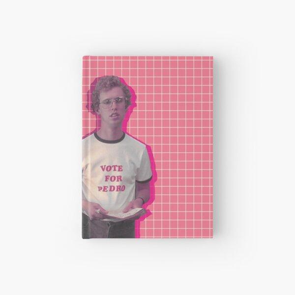 Vote for Pedro Aesthetically Hardcover Journal
